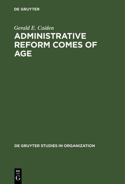 Administrative Reform Comes of Age