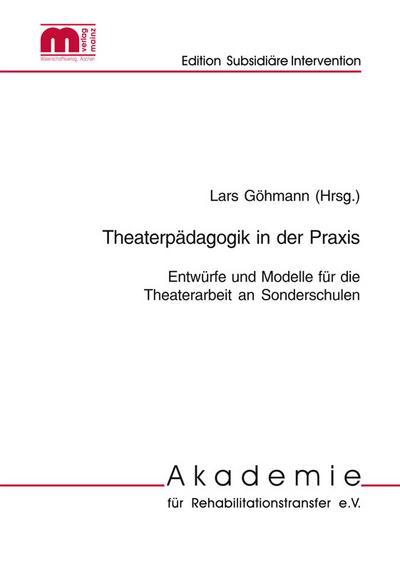 Theaterpädagogik in Sonderschulen