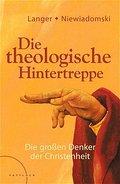 Die theologische Hintertreppe: Die großen Den ...
