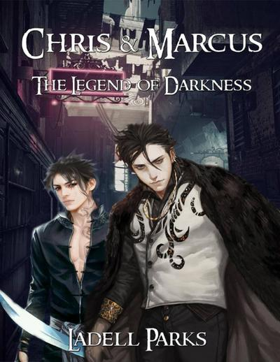 Chris & Marcus: The Legend of Darkness
