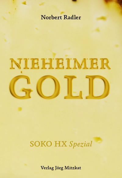 Nieheimer Gold: SOKO HX Spezal