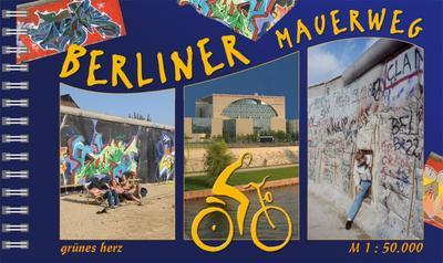 Der Berliner Mauerweg