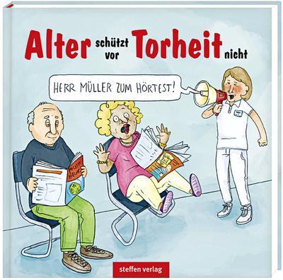 Alter schützt vor Torheit nicht: Karikaturen
