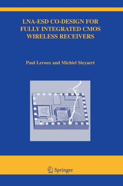 LNA-ESD Co-Designed for Fully Integrated CMOS Wireless Receivers