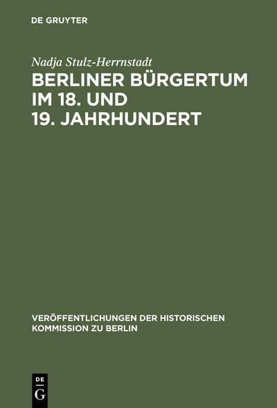 Berliner Bürgertum im 18. und 19. Jahrhundert