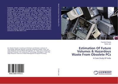 Estimation Of Future Volumes & Hazardous Waste From Obsolete PCs