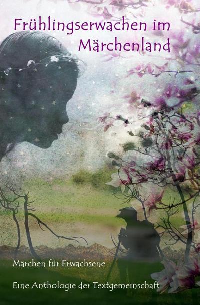 Frühlingserwachen im Märchenland