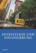 Investition und Finanzierung für Wirtschaftswissenschaftler