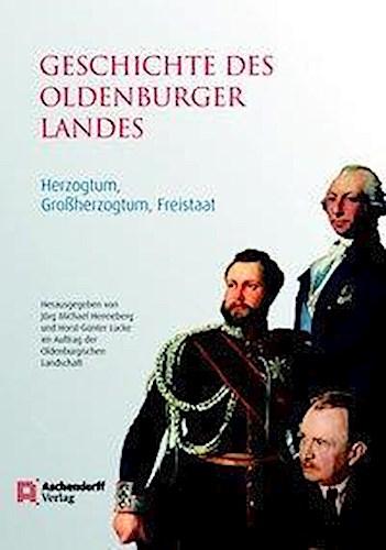 Geschichte des Oldenburger Landes Jörg M. Henneberg