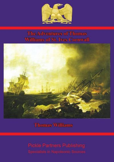 Adventures of Thomas Williams of St. Ives, Cornwall