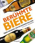Berühmte Biere; Über 700 Biere, die Sie kenne ...