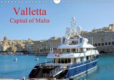Valletta Capital of Malta (Wall Calendar 2019 DIN A4 Landscape)