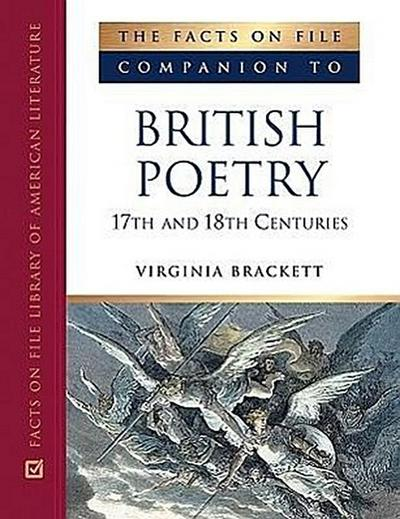 The Facts on File Companion to British Poetry, 17th and 18th Centuries