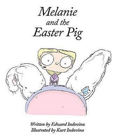 Melanie and the Easter Pig