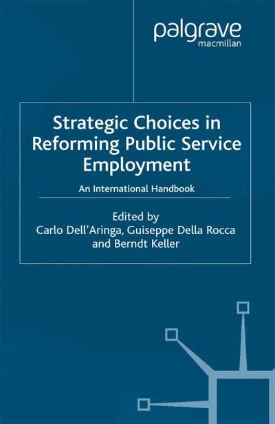 Strategic Choices in Reforming Public Service Employment