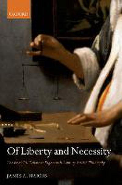 Of Liberty and Necessity: The Free Will Debate in Eighteenth-Century British Philosophy
