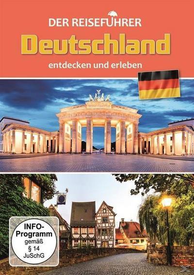 Deutschland entdecken und erleben - Der Reiseführer