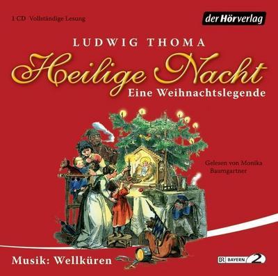 Heilige Nacht; Eine Weihnachtslegende   ; 1 Bde/Tle; Sprecher: Baumgartner, Monika; Deutsch; Audio-CD