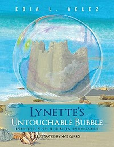 Lynette'S Untouchable Bubble