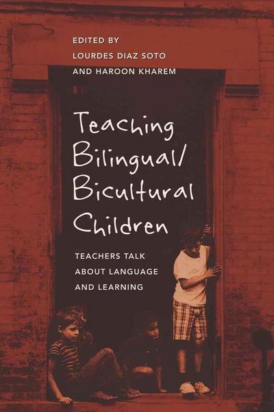 Teaching Bilingual/Bicultural Children