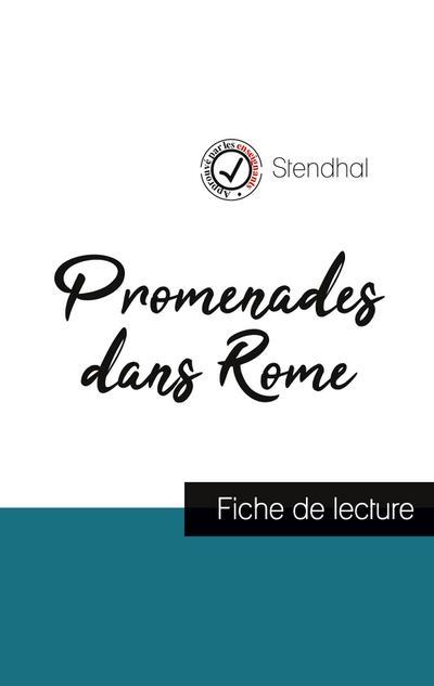 Promenades dans Rome de Stendhal (fiche de lecture et analyse complète de l'oeuvre)