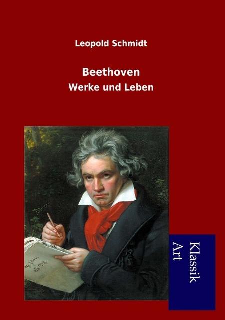 Beethoven, Leopold Schmidt