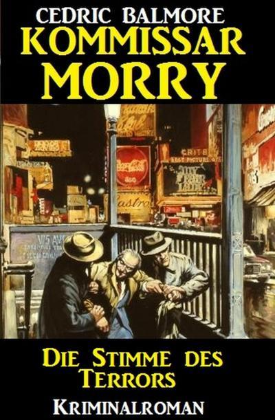 Kommissar Morry - Die Stimme des Terrors