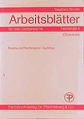 Arbeitsblätter für das Gastgewerbe / Fachstufe II (Oberstufe). Restaurantfach...