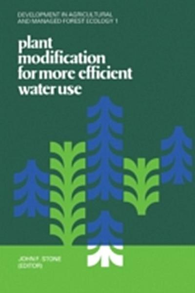 Plant Modification For More Efficient Water Use