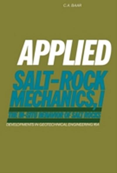 Applied Salt-Rock Mechanics 1