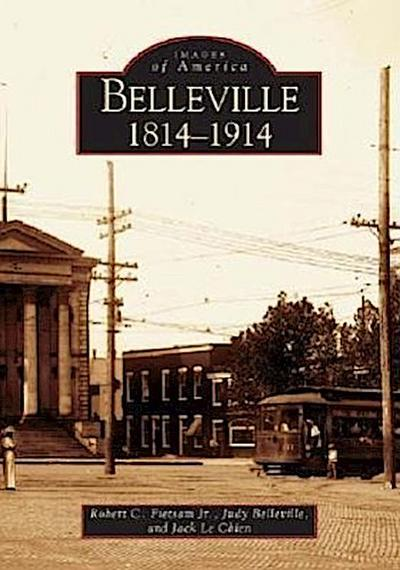 Belleville: 1814 - 1914