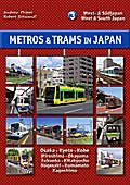 Metros & Trams in Japan 3: West- & Südjapan