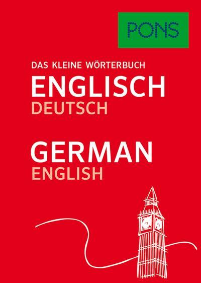 PONS Das kleine Wörterbuch Englisch: Englisch-Deutsch / Deutsch-Englisch