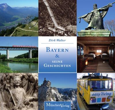 Bayern & seine Geschichten