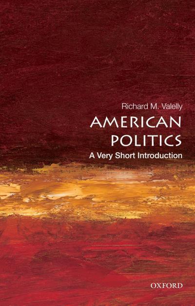 American Politics: A Very Short Introduction
