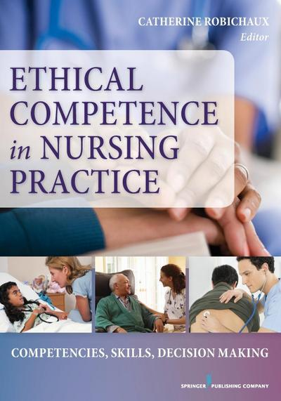 ETHICAL COMPETENCE IN NURSING