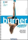 Burner Acrobatics