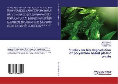 Studies on bio degradation of polyamide based plastic waste