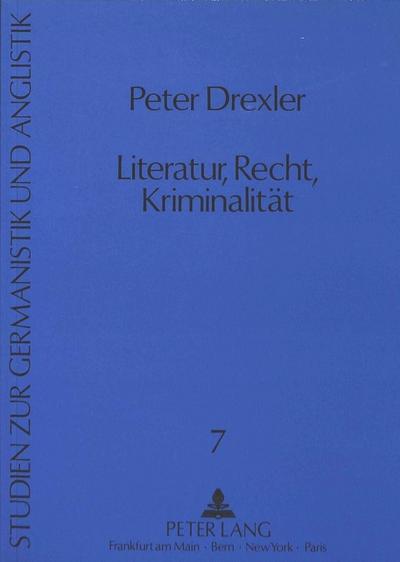 Literatur, Recht, Kriminalität