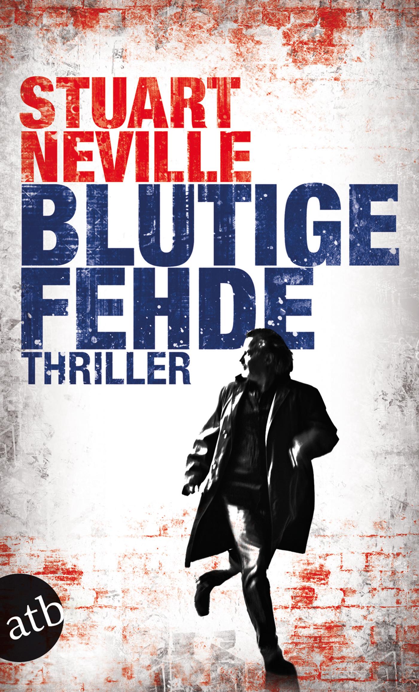 Stuart Neville ~ Blutige Fehde: Thriller 9783746613604