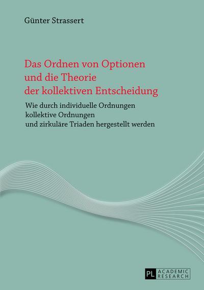 Das Ordnen von Optionen und die Theorie der kollektiven Entscheidung
