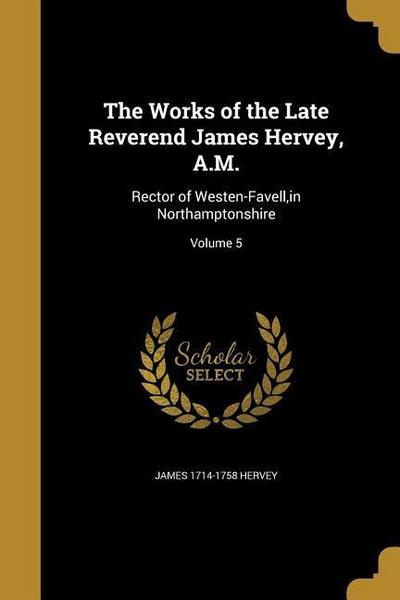 WORKS OF THE LATE REVEREND JAM