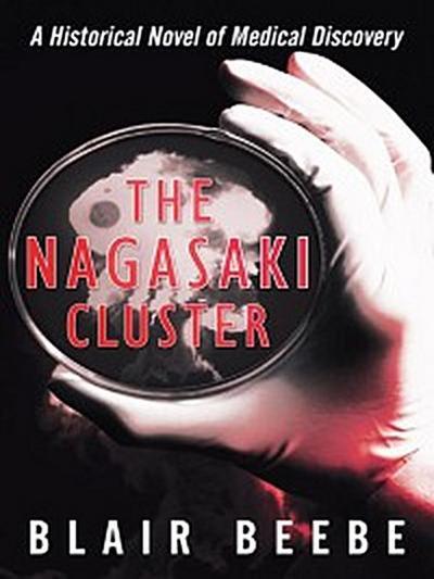 The Nagasaki Cluster