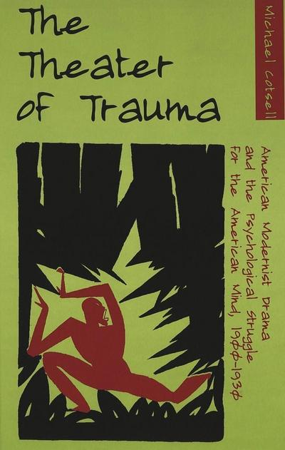 The Theater of Trauma