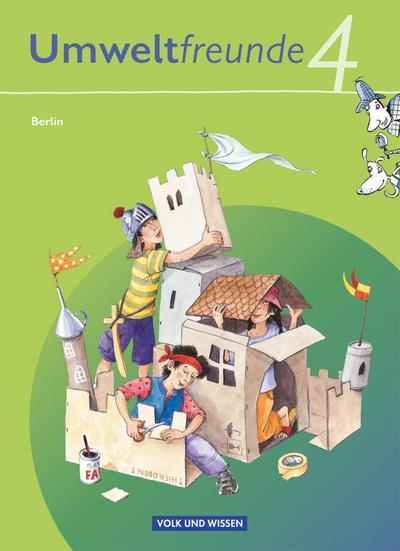 Umweltfreunde, Ausgabe Berlin (Neubearbeitung 2009) 4. Schuljahr, Schülerbuch