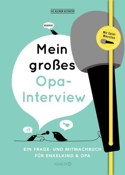 Mein großes Opa-Interview