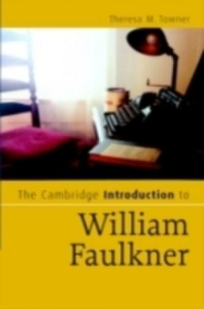 Cambridge Introduction to William Faulkner