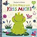 Sei kein Frosch und küss mich!; Deutsch