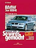 So wird's gemacht. BMW 3er Reihe ab 3/05