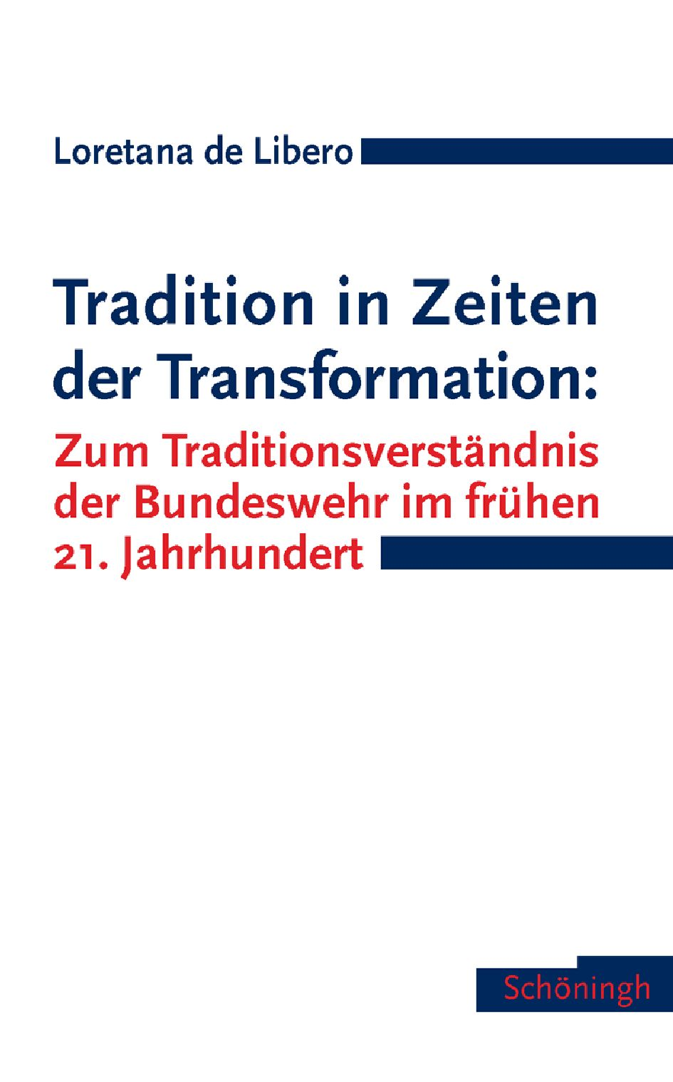 Tradition in Zeiten der Transformation | Loretana de Libero |  9783506763150